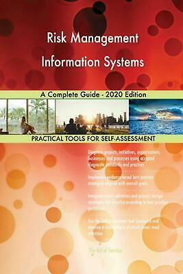 Risk Management Information Systems a Complete Guide - 2020 Edition by Gerardus