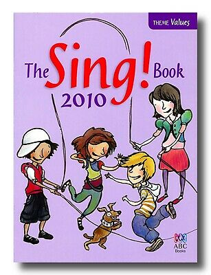 Abc Sing Music Book For Children 2010 The Sing! Book