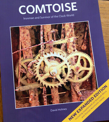 COMTOISE CLOCK BOOK. NEW 2nd EDITION – When? Where? Why? and How to…