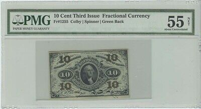 10 Cent Third Issue Fractional Currency FR# 1255 PMG AU55 Net
