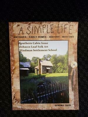 A Simple Life Magazine ***New Spring 2020 *Jill Peterson *Antiques Primitive