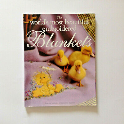 The World's Most Beautiful Embroidered Blankets - Inspirations Book - 11 designs