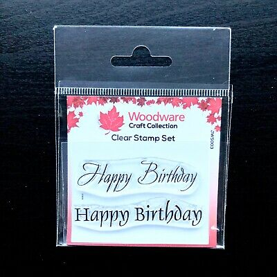 Woodware Happy Birthday Greeting Sentiment 2 Piece Clear Stamp Set Card Making