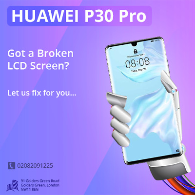 Huawei P30 Pro LCD Screen Display Glass Repair Replacement Service Same Day