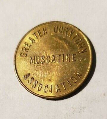 MUSCATINE, Iowa TOKEN, GREATER DOWNTOWN ASSO. L917