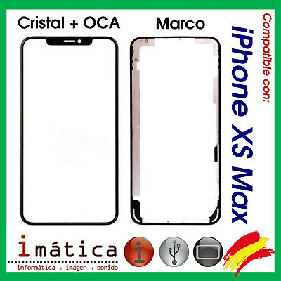 CRISTAL FRONTAL + OCA PARA iPHONE XS MAX APPLE MARCO PANTALLA LCD REPUESTO