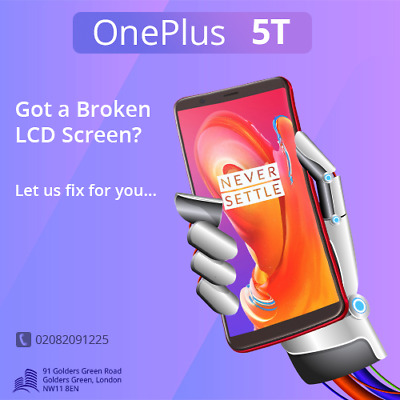 OnePlus 5T LCD Screen Display Glass Repair Replacement Service Same day London