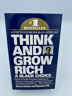 Think and Grow Rich: A Black Choice by Dennis Kimbro  Napoleon Hill NEW