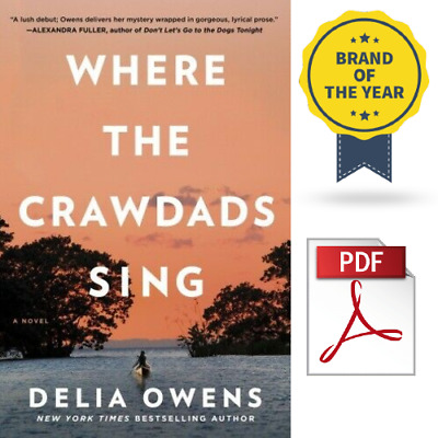🔥 Where the Crawdads Sing by Delia Owens ⚡⚡  [PDF] Fast Delivery 🔥⚡