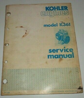 Kohler K361 Engine Service Repair Shop Workshop Overhaul Manual Original!