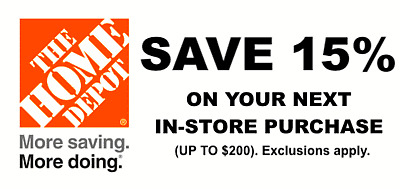 ONE 1X 15% OFF Home Depot Coupon - In store ONLY Save up to $200 Fast Shipping