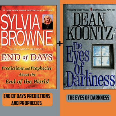 End Of Days by Sylvia Browne Pr & Eyes Of Darkness by DEAN KOONTZ (P.D.F)