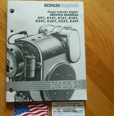 OEM Kohler Engine K Series K90 K91 K141 K161 K181 K241 K301 K321 Service Manual