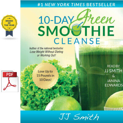 🔥 ⚡10-Day Green Smoothie Cleanse: Lose Up to 15 Pounds in 10 Days ⚡ [PDF] 🔥