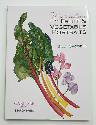 Watercolour Fruit & Vegetable Portraits - Billy Showell