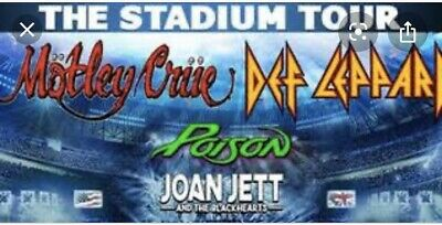 2 Tickets The Stadium Tour: Motley Crue, Def Leppard, Poison & Joan Jett 7/11/20