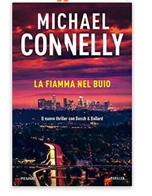 Michael-Connelly-_Ballard-_-Bosch-2_-La-fiamma-nel-buio-_2020   Ebook-Pdf