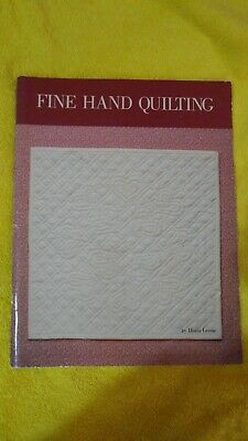 Fine Hand Quilting By Diana Leone  Quiltmaking Book