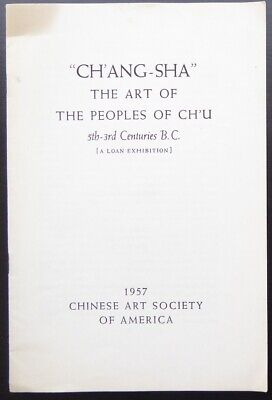 Chang-Sha The Art of the Peoples of Ch'u 5th-3rd Centuries B.C. 1957 Pamphlet