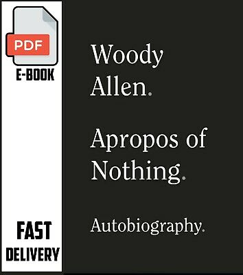 Apropos of Nothing by Woody Allen 2020 [P.D.F]