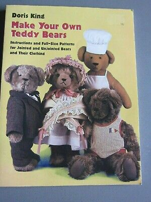 Doris King - Make Your Own Teddy Bears Instructions & Full Size Patterns
