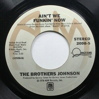 Soul 45 The Brothers Johnson - Ain'T We Funkin' Now / Dancin' And Prancin' On A&