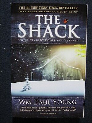 The Shack: Where Tragedy Confronts Eternity [Paperback] William P. Young