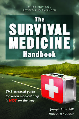 The Survival Medicine Handbook: A Guide for When Help is Not on the {P.D.F}✔