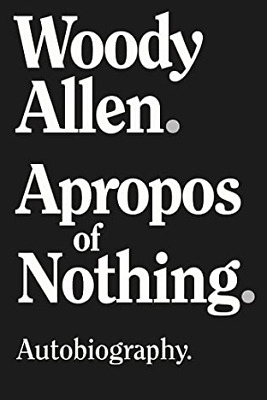 Apropos of Nothing by Woody Allen   📋 P.D.F - E.P.U..B - M.O.B.I 📋