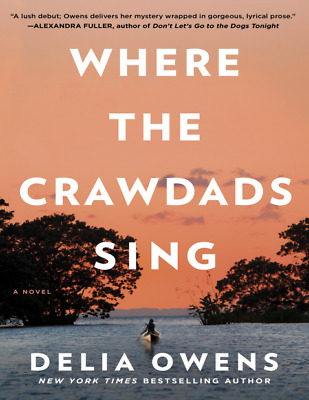 Where the Crawdads Sing by Delia Owens 2018 (e-version)