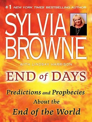 End of Days:Predictions and Prophecies About End of World Sylvia Browne Book PDF