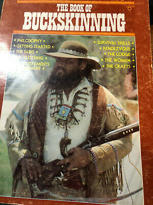 Book of Buckskinning Hunter Trapper Mouontainman Survival Weapons Clothing Equip
