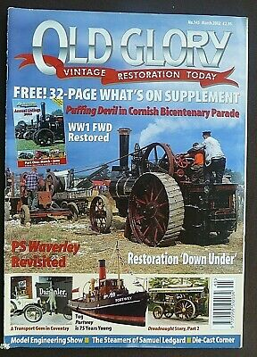 Old Glory, Best Selling Transport & Industrial Heritage Magazine, Steam Engines.