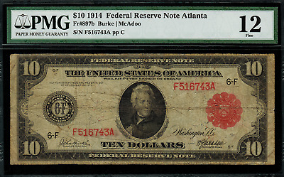 1914 $10 Red Seal - Federal Reserve Note Atlanta FR-897b - PMG 12 - 13 Known