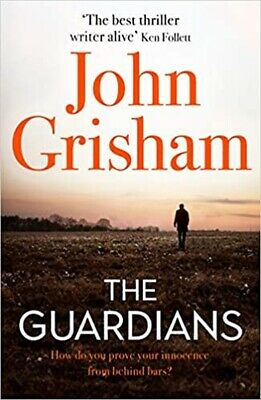 The Guardians by John Grisham international bestseller (die Wächter)