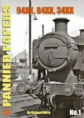 The PANNIER PAPERS No.1 94XX, 84XX, 34XX BOOK POST FREE RRP £12.95