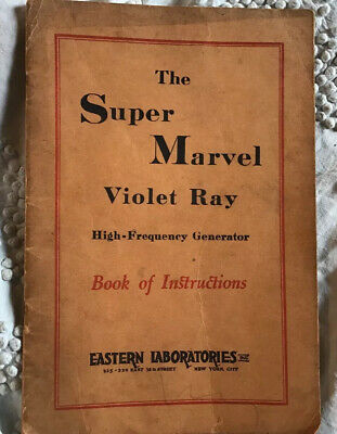 The Super Marvel Violet Ray Original Book Of Instructions 23 Pages RARE