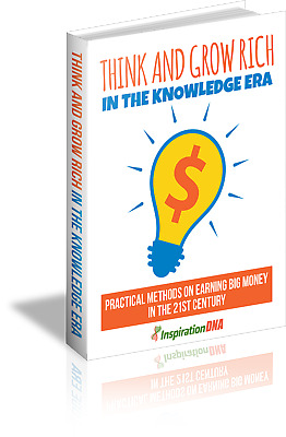 Think And Grow Rich In The Knowledge Era - A Digital Book