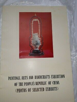 Paintings, Arts & Handicrafts Exhibition of the People's Republic of China, 1972