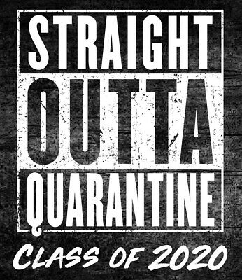 "Straight Outta Quarantine Senior Class Of 2020 Vinyl Sticker Decal 3"" x 3.5"""