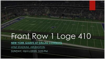 2 Tickets Dallas Cowboys vs New York Giants Loge 410 Row 1 REFUND IF NOT PLAY