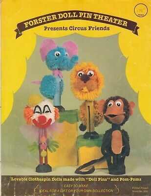 Forster Doll Pin Theater Presents Circus Friends craft patterns - 1979
