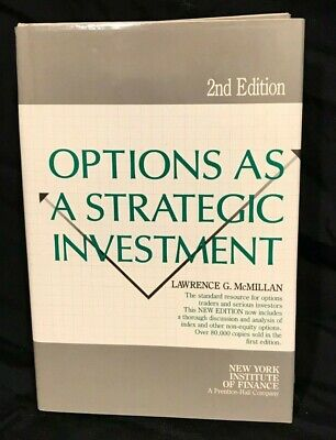 Options as a Strategic Investment by Lawrence McMillan 1986 2nd Edition