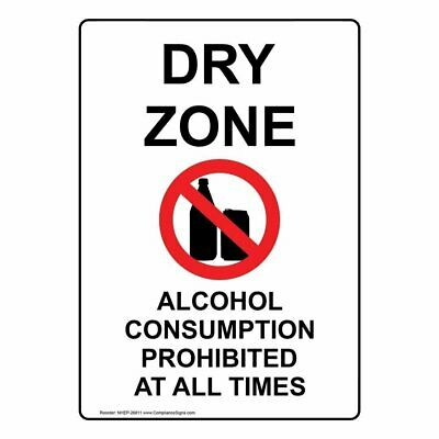10... ComplianceSigns Vertical Plastic No Alcohol Past This Area Thank You Sign