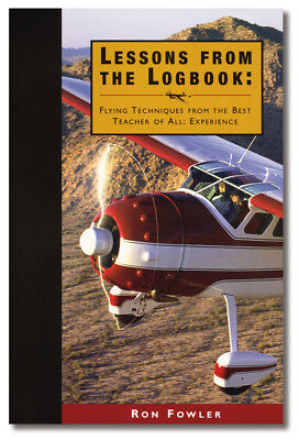 ASA Lessons from the Logbook: Flying Techniques... -  ASA-LESSONS-LOG