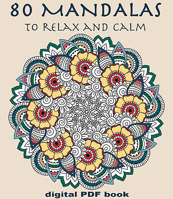 80 MANDALAS To Calm And Relax  Printable Coloring Book For Adults Digital