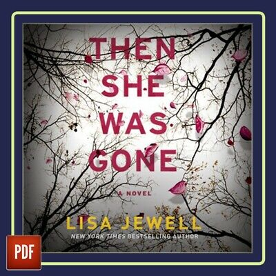 ✅ Then She Was Gone:A Novel by Lisa Jewell ✅ ( E-B00K || PDF ) ✅