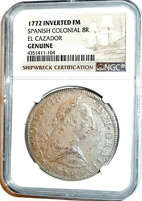 1772 Inverted FM El Cazador 8 Reales Shipwreck 8R Coin,NGC Certified,Rare