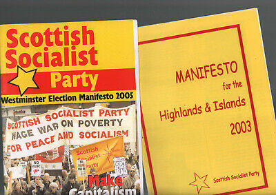 SCOTTISH SOCIALIST PARTY 2 manifestos- 2005 and Highlands 2003