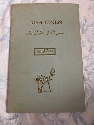 Vintage 1945 Booklet - Irish Linen The Fabric of Elegance - History Production